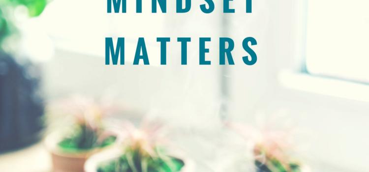 Mantras: Mindset Matters