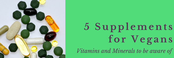 5 Supplements To Consider on a Plant-Based Diet