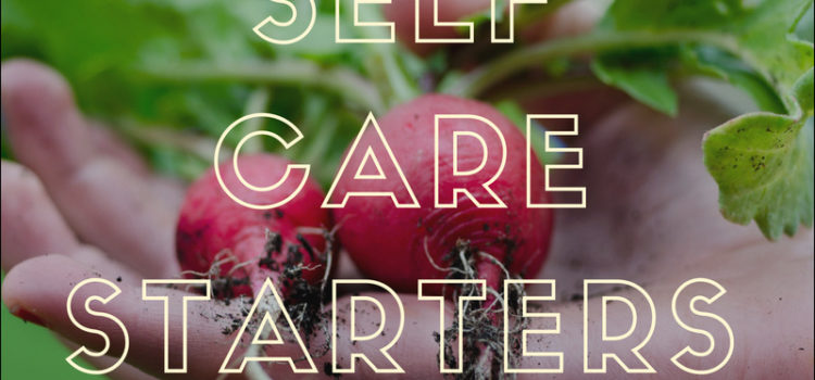 13 Free and Fabulous Self-Care Ideas