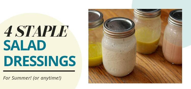 4 Staple Vegan Salad Dressings For Summer (or Anytime!)