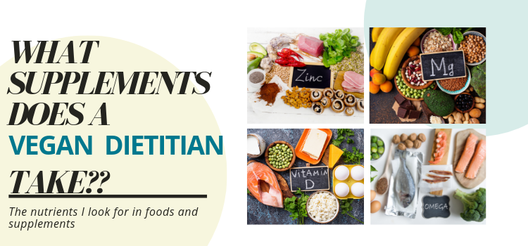 What supplements does a vegan dietitian take?